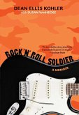 Rock 'n' Roll Soldier (eBook, ePUB)
