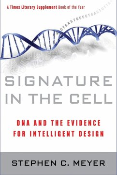 Signature in the Cell (eBook, ePUB) - Meyer, Stephen C.