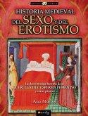 Historia medieval del sexo y del erotismo (eBook, ePUB)