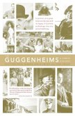 The Guggenheims (eBook, ePUB)