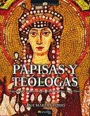 Papisas y Teólogas (eBook, ePUB)