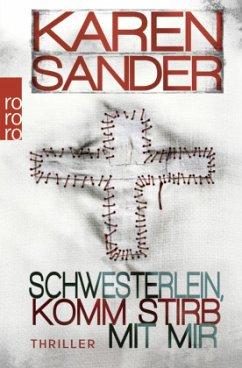 Schwesterlein, komm stirb mit mir / Stadler & Montario Bd.1 - Sander, Karen