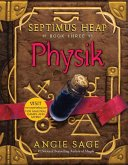 Septimus Heap, Book Three: Physik (eBook, ePUB)
