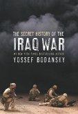 Secret History of the Iraq War (eBook, ePUB)