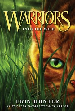 Warriors #1: Into the Wild (eBook, ePUB) - Hunter, Erin