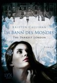 Im Bann des Mondes / The Darkest London Bd.2