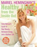 Mariel Hemingway's Healthy Living from the Inside Out (eBook, ePUB)