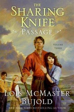 The Sharing Knife, Volume Three (eBook, ePUB) - Bujold, Lois Mcmaster
