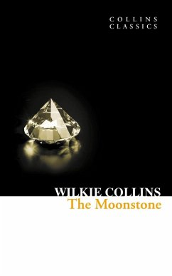 The Moonstone (Collins Classics) (eBook, ePUB) - Collins, Wilkie