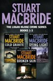 Logan McRae Crime Series Books 1-3: Cold Granite, Dying Light, Broken Skin (Logan McRae) (eBook, ePUB)
