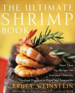 The Ultimate Shrimp Book (eBook, ePUB) - Weinstein, Bruce