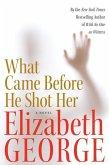 What Came Before He Shot Her (eBook, ePUB)