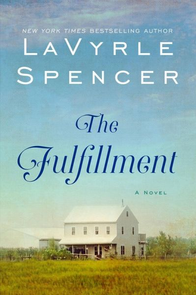 The Fulfillment Lavyrle Spencer 9780380470846 Amazon