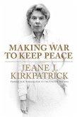 Making War to Keep Peace (eBook, ePUB)
