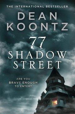 77 Shadow Street (eBook, ePUB) - Koontz, Dean