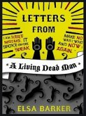 Letters from a Living Dead Man (eBook, ePUB)