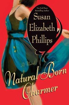 Natural Born Charmer (eBook, ePUB) - Phillips, Susan Elizabeth