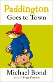 Paddington Goes To Town (eBook, ePUB)