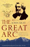 The Great Arc: The Dramatic Tale of How India was Mapped and Everest was Named (Text Only) (eBook, ePUB)