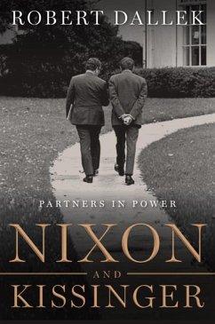 Nixon and Kissinger (eBook, ePUB)