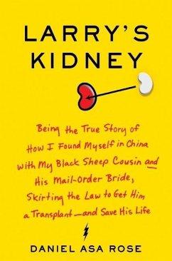 Larry's Kidney (eBook, ePUB) - Rose, Daniel Asa