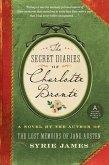 The Secret Diaries of Charlotte Bronte (eBook, ePUB)