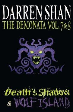Volumes 7 and 8 - Death's Shadow/Wolf Island (The Demonata) (eBook, ePUB) - Shan, Darren
