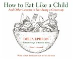 How to Eat Like a Child (eBook, ePUB)