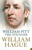 William Pitt the Younger: A Biography (eBook, ePUB)