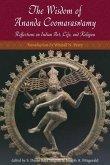 The Wisdom of Ananda Coomaraswamy (eBook, ePUB)