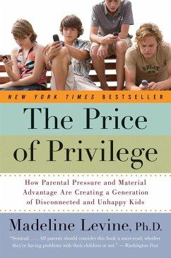 The Price of Privilege (eBook, ePUB) - Levine, Madeline