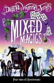 Mixed Magics (The Chrestomanci Series, Book 5) (eBook, ePUB)
