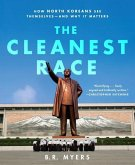 The Cleanest Race (eBook, ePUB)