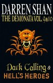 Volumes 9 and 10 - Dark Calling/Hell's Heroes (The Demonata) (eBook, ePUB)