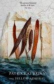 The Yellow Admiral (Aubrey/Maturin Series, Book 18) (eBook, ePUB)