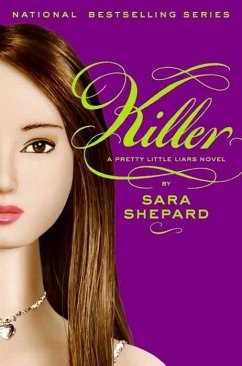 Pretty Little Liars #6: Killer (eBook, ePUB) - Shepard, Sara