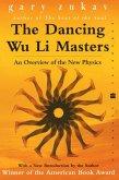 The Dancing Wu Li Masters (eBook, ePUB)