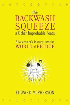 The Backwash Squeeze and Other Improbable Feats (eBook, ePUB) - Mcpherson, Edward