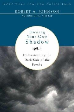 Owning Your Own Shadow (eBook, ePUB)