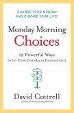 Monday Morning Choices (eBook, ePUB)