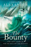The Bounty: The True Story of the Mutiny on the Bounty (text only) (eBook, ePUB)