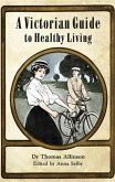 Victorian Guide to Healthy Living (eBook, ePUB)