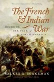 The French and Indian War (eBook, ePUB)
