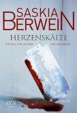 Herzenskälte / Leitner & Grohmann Bd.2