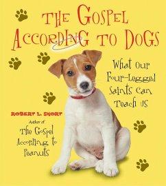 The Gospel According to Dogs (eBook, ePUB) - Short, Robert L.