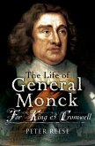 The Life of General George Monck (eBook, ePUB)