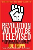 The Revolution Will Not Be Televised Revised Ed (eBook, ePUB)