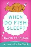 When Do Fish Sleep? (eBook, ePUB)