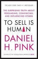 To Sell is Human - H. Pink, Daniel
