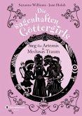 Sieg für Artemis und Medusas Traum / Die sagenhaften Göttergirls Bd.7